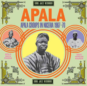 Various – APALA : Apala Groups In Nigeria 1967-70 Folk Yoruba Juju Waka Highlife Music Album Compilation