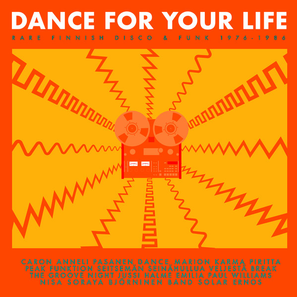 Various – Dance For Your Life – Rare Finnish Disco & Funk 1976–1986 Soul Music Album Compilation