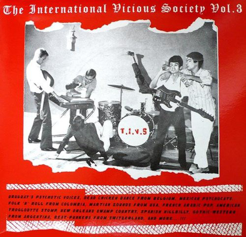 Various – The International Vicious Society Vol.3 60's Rock & Roll, Novelty Garage Cha Cha Beat Music Album Compilation