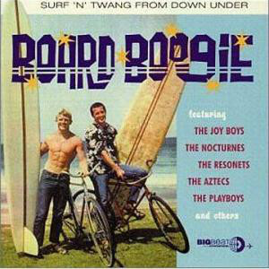 Various – Board Boogie – Surf 'N' Twang From Down Under 60s Australian Instrumental Surf Album Compilation