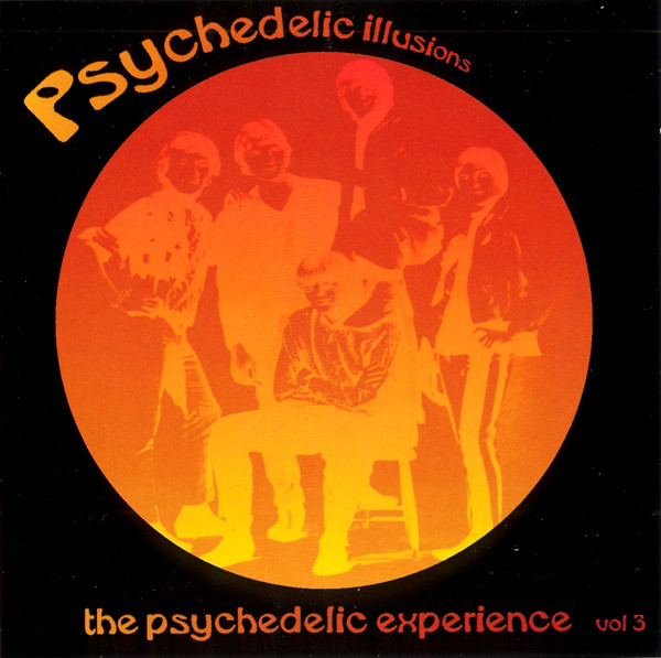 Various – The Psychedelic Experience Vol 3 : 60s Rare Garage Rock Illusions Bands Music Album Compilation